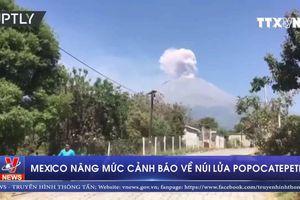 Mexico nâng mức cảnh báo về núi lửa Popocatepetl