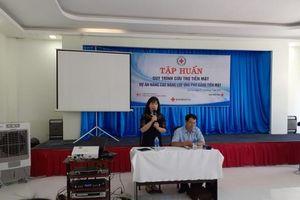 Gia Lai tập huấn quy trình cứu trợ tiền mặt của Hội Chữ thập đỏ Việt Nam