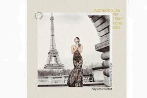 Phát hành album nhạc Trịnh song ngữ Việt - Pháp