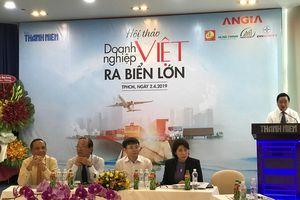 Doanh nghiệp Việt ra biển lớn