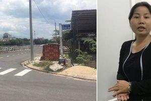Đà Nẵng: Nữ giám đốc bị bắt vì vẽ 'dự án ma' lừa bán đất