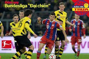 Đêm nay Bundesliga đại chiến, Salah lập kỷ lục ghi bàn nhanh