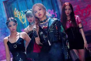 Qua mặt BTS, Kill This Love của BLACKPINK trở thành MV K-Pop có lượt view cao nhất 24 giờ đầu trên YouTube