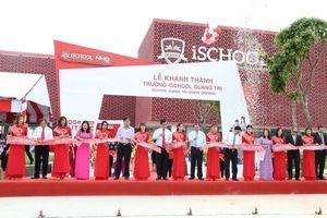 Quảng Trị: Trường học Ischool quy mô 2000 học sinh đi vào hoạt động