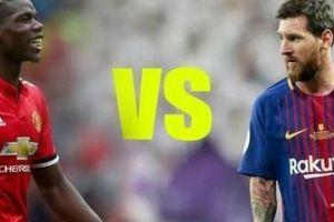 Dự đoán đội hình MU vs Barcelona: Pogba đọ tài Messi
