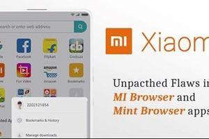 Trình duyệt web trên smartphone Xiaomi gặp lỗ hổng bảo mật