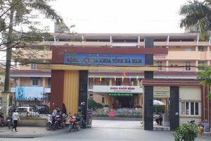 Vì sao 5 bác sĩ, nhân viên BV đa khoa tỉnh Hà Nam bị bắt tại trận