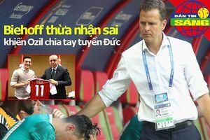 Bierhoff nhận sai, khiến Mesut Ozil chia tay đội tuyển Đức