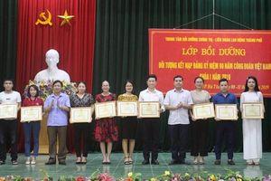 Bế mạc lớp bồi dưỡng đối tượng kết nạp Đảng kỷ niệm 90 năm CĐ Việt Nam