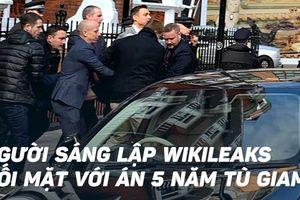 Vì sao Mỹ muốn dẫn độ người sáng lập Wikileaks?