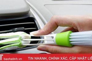Những cách khử mùi nội thất nhanh chóng và hiệu quả cho xe ô tô