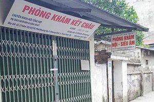 Bộ Y tế đề nghị làm rõ việc thiếu nữ tử vong khi đang truyền đạm tại phòng khám tư ở Hà Nội