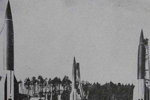 Tên lửa V-2 đòn trả thù tàn bạo của Đức Quốc xã