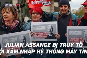 Vì sao Mỹ chỉ truy tố nhà sáng lập Wikileaks tội xâm nhập máy tính?