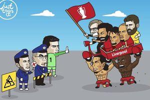 Biếm họa 24h: MXH 'náo loạn' vì đại chiến Liverpool và Chelsea