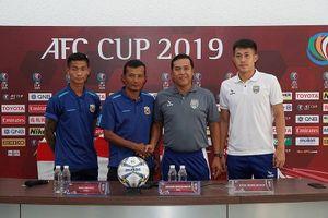Vòng 4 AFC Cup 2019: Không thắng thì nguy