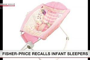 Fisher-Price thu hồi nôi ru ngủ cho trẻ sơ sinh