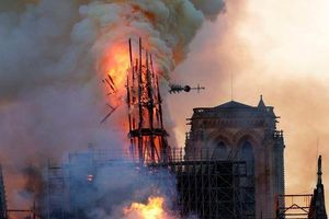 Toàn cảnh diễn biến vụ cháy nhà thờ Đức Bà Paris khiến cả thế giới chấn động