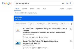 Google vừa có thêm tính năng tìm kiếm việc làm tại Việt Nam, ai không biết sẽ rất tiếc