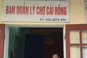 Quảng Ninh: Hộ kinh doanh ngang nhiên bịt giếng trời ở chợ Cái Rồng