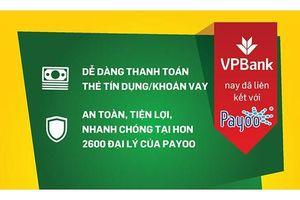 VPBank triển khai dịch vụ thanh toán Payoo