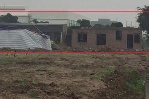 UBND tỉnh Hưng Yên chỉ đạo kiểm tra, xử lý nghiêm sai phạm