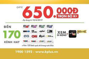 Bộ thiết bị K+ tín hiệu HD giá chỉ từ 650.000 đồng