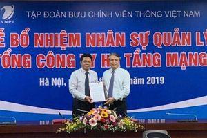 Bổ nhiệm Giám đốc VNPT Hà Nội làm Tổng Giám đốc VNPT-Net