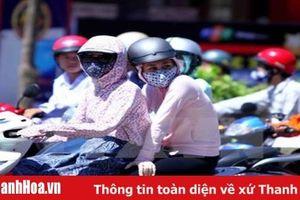 Thanh Hóa: Cảnh báo nắng nóng gay gắt trên diện rộng