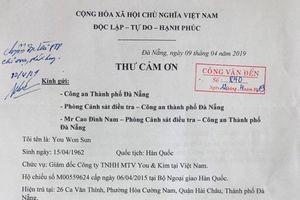 Đà Nẵng: Doanh nghiệp nước ngoài gửi thư cảm ơn, bày tỏ sự tin tưởng vào luật pháp Việt Nam