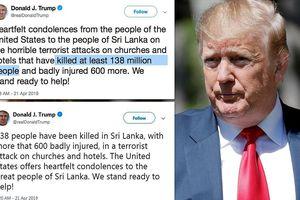 Ông Trump lại 'lỡ mồm' khi chia sẻ về các vụ đánh bom ở Sri Lanka