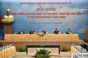 Thủ tướng: Xác định rõ tầm nhìn, mục tiêu, định hướng chiến lược hội nhập quốc tế