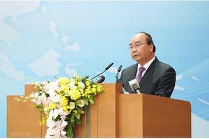 Thủ tướng Nguyễn Xuân Phúc: Chúng ta tự tin tiến lên hội nhập quốc tế