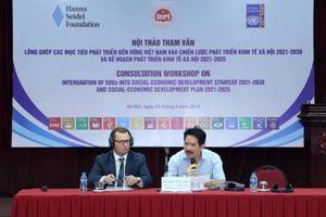 Lồng ghép các mục tiêu phát triển bền vững của Việt Nam vào Chiến lược và Kế hoạch phát triển kinh tế - xã hội giai đoạn tới