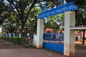 Đắk Lắk: Các cơ quan vào cuộc việc cô giáo đánh học sinh