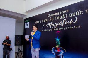 Toàn cảnh khai mạc 'Chương trình giao lưu ảo thuật Quốc tế' tại Hồ Chí Minh