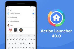 Action Launcher 4.0 tung bản cập nhật lớn