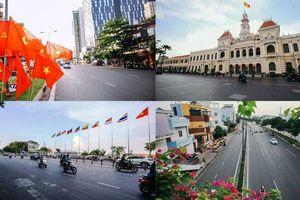 Phố phường ở TP HCM 'khác lạ' ngỡ ngàng trong ngày 30/4