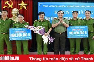 Trao thưởng cho Công an TP Thanh Hóa về thành tích đấu tranh phòng chống tội phạm