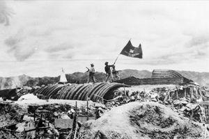 Chiến dịch Điện Biên Phủ - những trang sử vàng của dân tộc Việt Nam