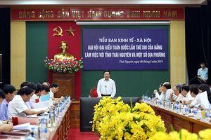 Tiểu ban Kinh tế - Xã hội Đại hội XIII của Đảng làm việc với tỉnh Thái Nguyên và một số địa phương