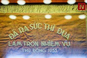 Ngắm nhìn những hiện vật lịch sử góp phần chiến thắng Điện Biên Phủ