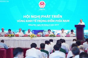 Hội nghị Phát triển vùng kinh tế trọng điểm phía Nam