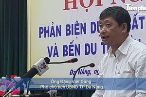 Sau ý kiến phản biện, lãnh đạo Đà Nẵng nói gì về các dự án lấn sông Hàn?