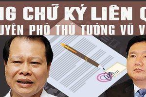 Những chữ ký liên quan của nguyên Phó Thủ tướng Vũ Văn Ninh và dàn lãnh đạo bộ GTVT bị đề nghị kỷ luật