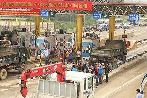 Bộ GTVT có công điện hỏa tốc yêu cầu bảo đảm an ninh trật tự trạm BOT Hòa Lạc- Hòa Bình