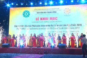 Khai mạc chuỗi sự kiện văn hóa chào mừng Đại lễ Vesak Liên hợp quốc 2019