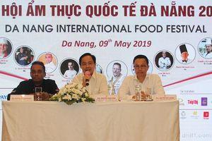 14 đầu bếp danh tiếng tham gia Lễ hội Ẩm thực quốc tế tại Đà Nẵng