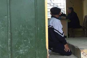 Hà Nội: Đình chỉ công tác cô giáo bắt học sinh quỳ gối