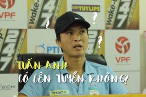 Tiền vệ Tuấn Anh nói gì về tin đồn được HLV Park Hang-seo gọi lên đội tuyển?